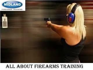 All About Firearms Training