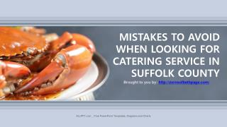 MISTAKES TO AVOID WHEN LOOKING FOR CATERING SERVICE IN SUFFOLK COUNTY