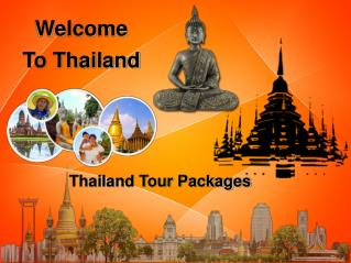 Thailand Tour - A Best Way See Heaven For Nature Enthusiasts