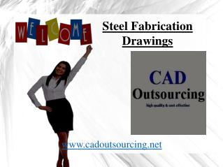 Steel Fabrication Drawings -  CAD Outsourcing
