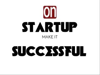 Make your startu successful with Oleksiy Nesterenko
