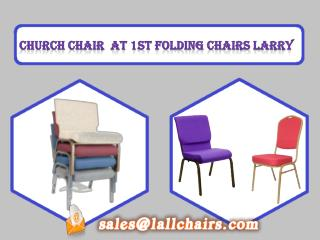 Church Chair  at 1st Folding Chairs Larry