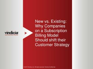 New vs. Existing: Why Companies on a Subscription Billing Model Should shift their Customer Strategy