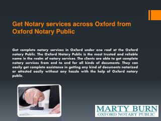 Get Notary services across Oxford from Oxford Notary Public