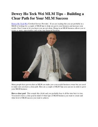 Dewey Ho Teck Wei MLM Tips – Building a Clear Path for Your MLM Success