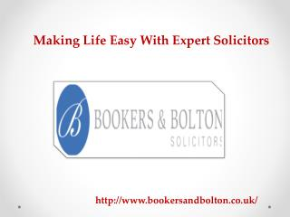 Making Life Easy With Expert Solicitors
