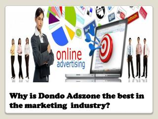 Why is Dondo Adszone the best in the marketing industry?