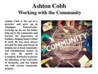 Ashton Cobb Working with the Community