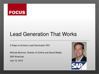 True lead generation stories from michael brenner