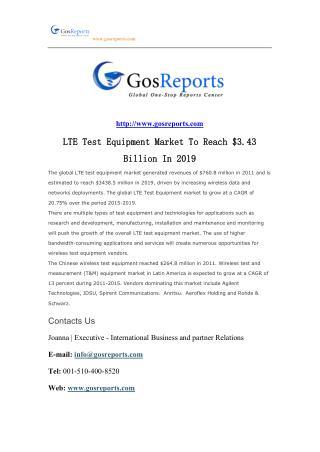 LTE Test Equipment Market To Reach $3.43 Billion In 2019