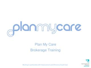 Plan My Care Brokerage Training