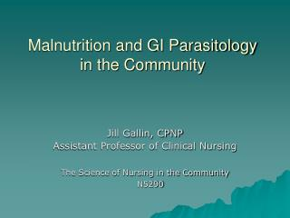 Malnutrition and GI Parasitology  in the Community