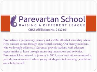 Make Best and Creative Your Child with Parevartan School
