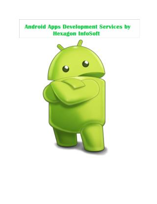 Android Apps Development Services by Hexagon InfoSoft