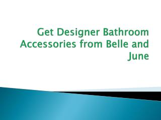Designer Bathroom Accessories