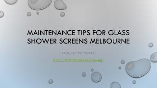 Maintenance Tips For Glass Shower Screens Melbourne