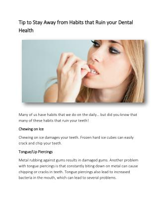 Tip to Stay Away from Habits that Ruin your Dental Health