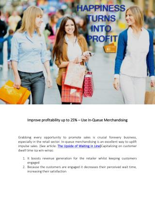 Improve profitability up to 25% - Use In-Queue Merchandising