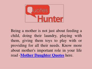 Read Mother Daughter Quotes Here