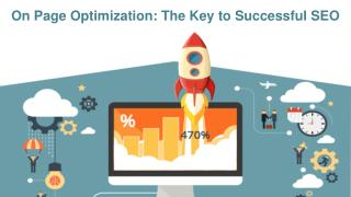 On Page Optimization: The Key to Successful SEO