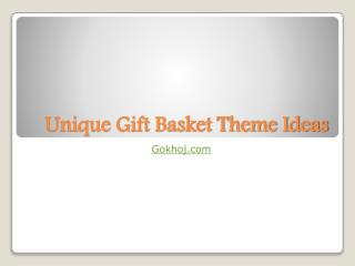 Unique Gift Basket Theme Ideas