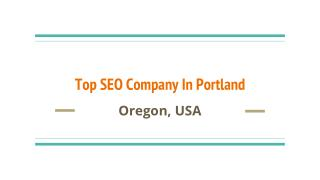 Top SEO Company In Portland Oregon