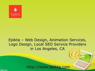 Animation Services in Los Angeles CA | Epikta Animation Services - 310-741-2657
