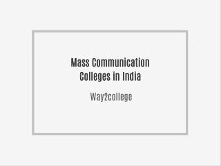 Mass Communication Colleges in India