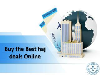 Buy the Best haj deals Online