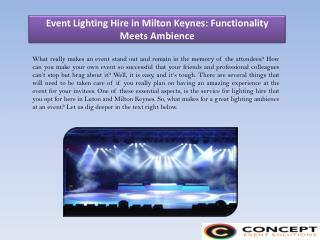 Event Lighting Hire in Milton Keynes: Functionality Meets Ambience