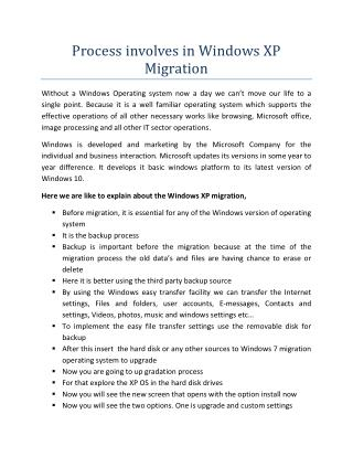 Process involves in Windows XP Migration-outsource software development services