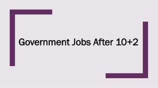 Government Job for 12th Pass