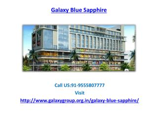 Galaxy Blue Sapphire upcoming commercial  retail & retail shops