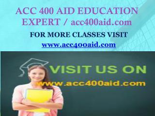 ACC 400 AID EDUCATION EXPERT / acc400aid.com
