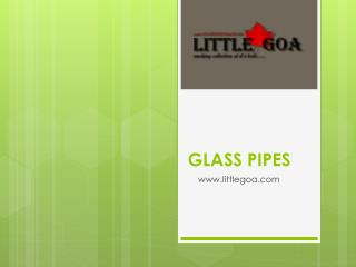Glass pipes Supplier in Delhi India