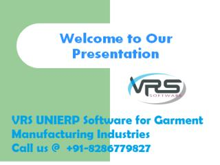 VRS Manufacturing ERP Software for Apparel and Textiles Industries Call @ 8286779827