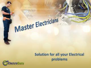 Looking for the Master Brisbane Electricians