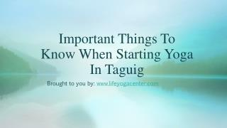 Important Things To Know When Starting Yoga In Taguig