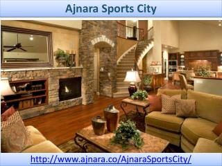 Ajnara Sports City In Best Quality Constructions