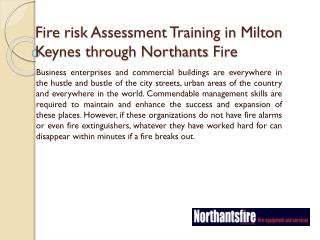 Fire risk Assessment Training in Milton Keynes through Northants Fire