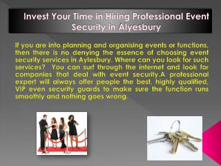 Invest Your Time in Hiring Professional Event Security in Alyesbury