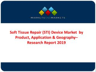 Soft Tissue Repair (STI) Device Market
