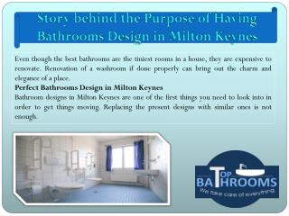 Story behind the Purpose of Having Bathrooms Design in Milton Keynes