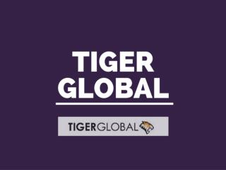 Tiger Global - Sourcing From China