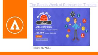 The Bonus Week of Discount on Training
