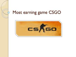 Most earning game CSGO