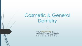 Cosmetic & General Dentistry