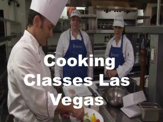 Different And Top Cooking Classes Las Vegas