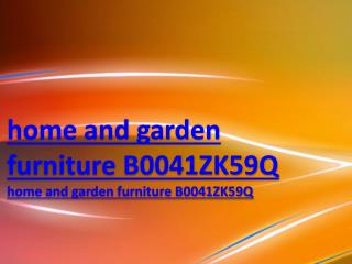 home and garden furniture B0041ZK59Q