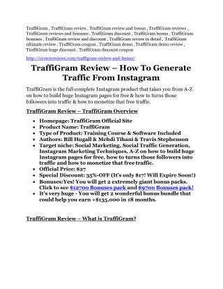 TraffiGram review-(SHOCKED) $21700 bonuses